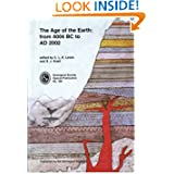 The Age of the Earth: From 4004 BC to 2002 AD (Geological Society Special Publication, No. 190)