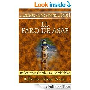El Faro de Asaf: Reflexiones Cristianas Inolvidables (Spanish Edition