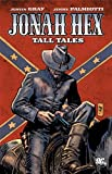 Jonah Hex: Tall Tales (All Star Western) (1401230091) by Gray, Justin