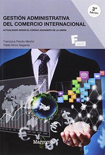 *Gestión administrativa del comercio internacional 3º edicion (MARCOMBO FORMACIÓN)