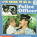 I'm Going to Be a Police Officer (Read with Me Paperbacks)