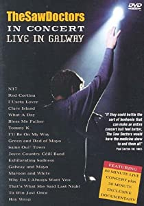 The Saw Doctors: In Concert - Live In Galway [DVD]