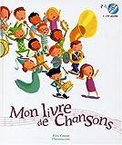 echange, troc Hervé Le Goff, Claude Clément - Mon livre de chansons (1 livre + 1 CD audio)