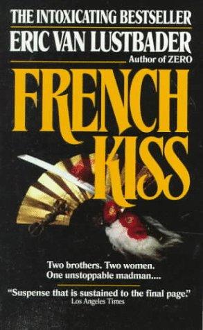 French Kiss, ERIC VAN LUSTBADER