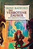 Der Verbotene Zauber (3404205286) by Irene Radford