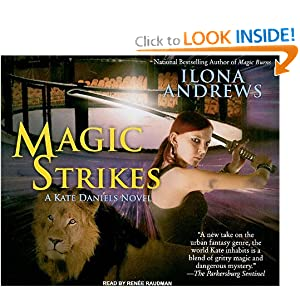 Magic Strikes (Kate Daniels, Book 3) Ilona Andrews and Renee Raudman