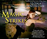 Magic Strikes: A Kate Daniels Novel