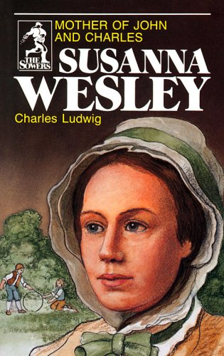 Susanna Wesley (Sowers Series) (The Sowers)