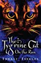 The Tygrine Cat: On the Run