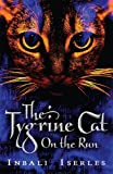 img - for The Tygrine Cat: On the Run book / textbook / text book
