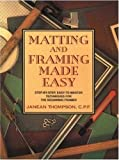 Matting and Framing Made Easy