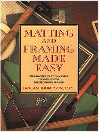 Matting and Framing Made Easy