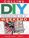 DIY Projects in a Weekend (0004140230) by Jackson, Albert