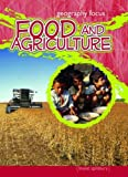 Food and Agriculture: How We Use the Land (Geography Focus): How We Use the Land (Geography Focus)