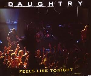 Daughtry feels like tonight