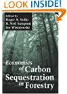 Economics of Carbon Sequestration in Forestry (Critical Reviews in Environmental Science & Technology)