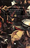 Punishment: The Supposed Justifications Revisited (0745321313) by Honderich, Ted