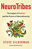 img - for NeuroTribes: The Legacy of Autism and the Future of Neurodiversity book / textbook / text book