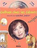 echange, troc Marlène Jobert - Gulliver chez les Géants. : Livre-CD