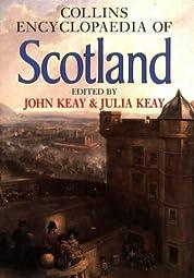 Collins Encyclopaedia of ScotlandJohn Keay