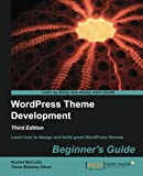 WordPress Theme Development – Beginner's Guide, 3rd Edition