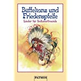 Bffeltanz und Friedenspfeife, 1 Cassettevon &#34;Knuth Dobroschke&#34;