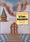 echange, troc Daniel Ligou - Dictionnaire de la franc-maçonnerie