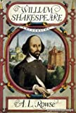 William Shakespeare, A Biography (0333047257) by Rowse, A.L.