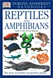Reptiles and Amphibians (DK Handbooks) (0789459647) by O'Shea, Mark
