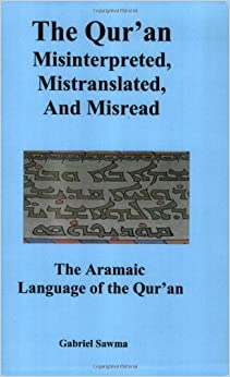 the qur an misinterpreted mistranslated and misread pdf