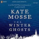 The Winter Ghosts Audiobook by Kate Mosse Narrated by Julian Rhind-Tutt
