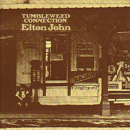 Elton John - Tumbleweed Connection 1970 - Zortam Music