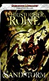 Sandstorm: A Forgotten Realms Novel (0786957425) by Rowe, Christopher