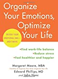 img - for Organize Your Emotions, Optimize Your Life: Decode Your Emotional DNA-and Thrive book / textbook / text book
