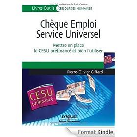 Ch�que Emploi Service Universel : Mettre en place le CESU pr�financ� et bien l'utiliser