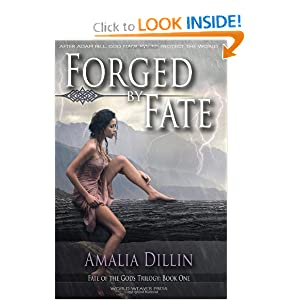 Forged by Fate (Fate of the Gods) (Volume 1) by Amalia Dillin