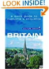 Culture Smart! Britain: A Quick Guide to Customs & Etiquette (Culture Smart! The Essential Guide to Customs & Culture)