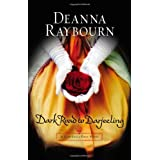 Dark Road to Darjeelingby Deanna Raybourn