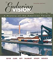 The Enduring Vision A History of the American People Volume 2 by Paul S. Boyer