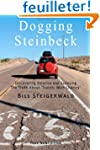 Dogging Steinbeck: How I went in sear...