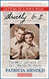 Strictly G.I.: The WWII Letters of Cpl. Wanda M. Renn