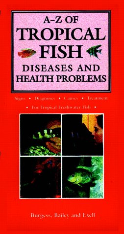 A-Z of Tropical Fish Diseases and Health Problems