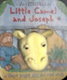 Little Camel and Joseph (Snuffleheads Puppet Books) (0825472679) by Goldsack, Gaby