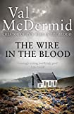 The Wire in the Blood (Tony Hill Book 2)