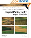 Digital Photography: Expert Technique...