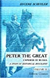 img - for Peter the Great: Emperor of Russia: A study of historical biography. Volume 2 book / textbook / text book