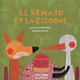 """Afficher """"Le renard et la cigogne"""""""