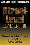 img - for Street-Level Leadership: Discretion and Legitimacy in Front-Line Public Service book / textbook / text book