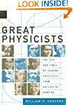 Great Physicists: The Life and Times...