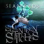 Seventeen Stitches | Sean Eads
